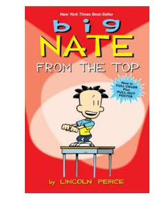Big Nate from the Top - Lincoln PeirceÊ