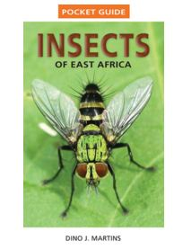 Insects of East Africa - Dino J. MartinsÊ