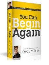 You Can Begin Again - Joyce MeyerÊ