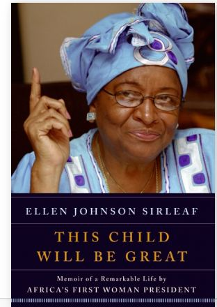This Child Will Be Great - Ellen Johnson SirleafÊ