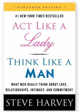 Act Like a Lady Think Like a Man - Steve HarveyÊ