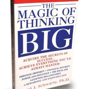 The Magic Of Thinking Big - David J SchwartzÊ