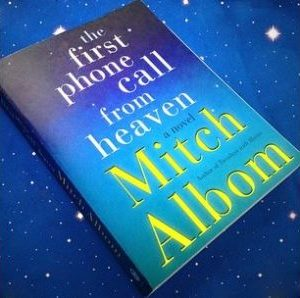The First Phone Call From Heaven - Mitch AlbomÊ